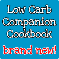 Low Carb Companion Cookbook